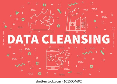 Conceptual business illustration with the words data cleansing