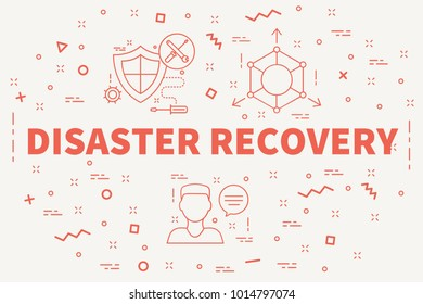 Conceptual business illustration with the words disaster recovery