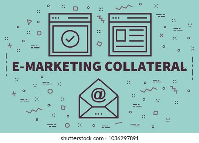 Conceptual business illustration with the words e-marketing collateral