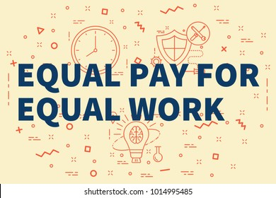 Conceptual business illustration with the words equal pay for equal work