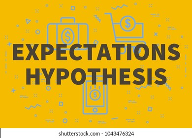 Conceptual business illustration with the words expectations hypothesis