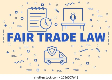 Conceptual business illustration with the words fair trade law