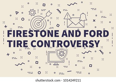 Conceptual business illustration with the words firestone and ford tire controversy