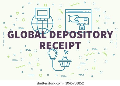 Conceptual business illustration with the words global depository receipt