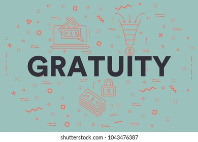 Conceptual business illustration with the words gratuity
