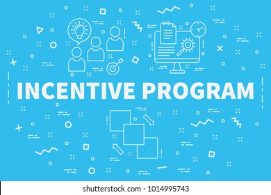 Conceptual business illustration with the words incentive program