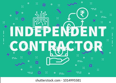 Conceptual business illustration with the words independent contractor