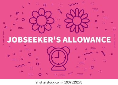 Conceptual business illustration with the words jobseeker's allowance