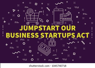Conceptual business illustration with the words jumpstart our business startups act