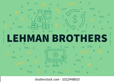 Conceptual business illustration with the words lehman brothers