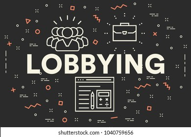 Conceptual business illustration with the words lobbying