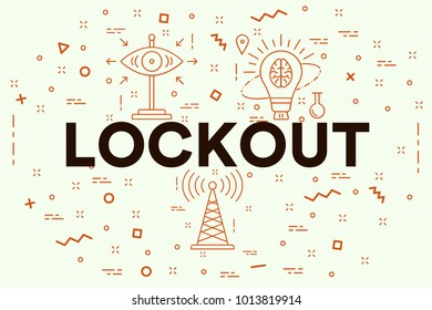 Conceptual business illustration with the words lockout