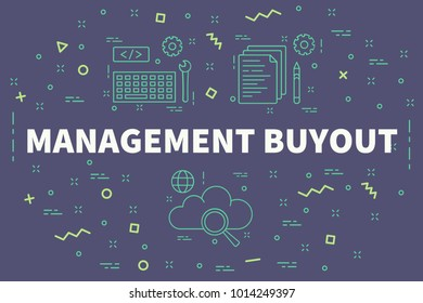 Conceptual business illustration with the words management buyout