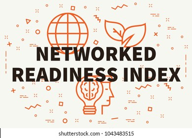 Conceptual business illustration with the words networked readiness index