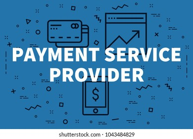 Conceptual business illustration with the words payment service provider