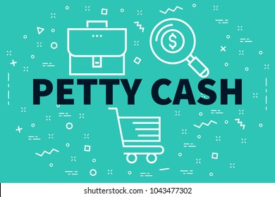 Conceptual business illustration with the words petty cash