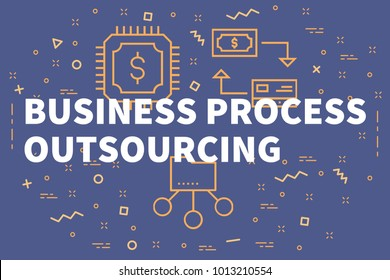 Conceptual business illustration with the words business process outsourcing
