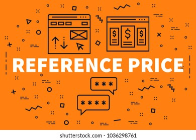 Conceptual business illustration with the words reference price
