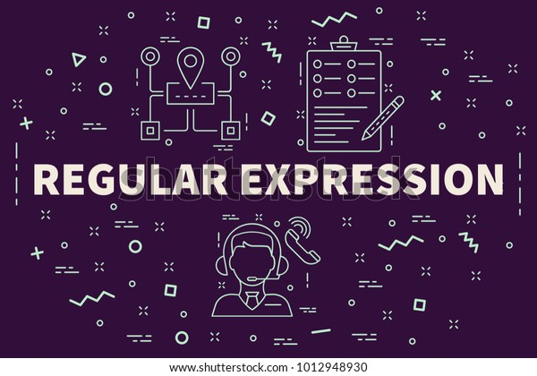 Conceptual Business Illustration Words Regular Expression