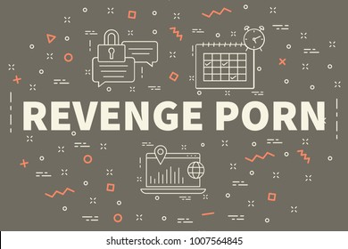 Conceptual business illustration with the words revenge porn