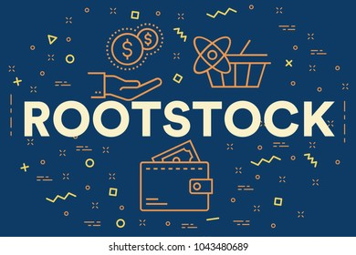 Conceptual business illustration with the words rootstock