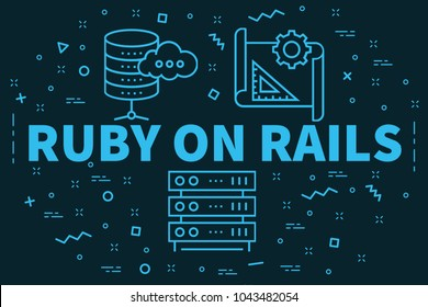 Conceptual business illustration with the words ruby on rails