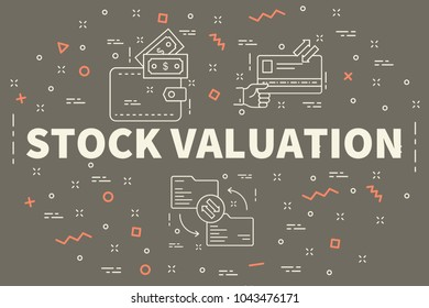 Conceptual business illustration with the words stock valuation