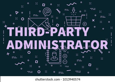 Conceptual business illustration with the words third-party administrator