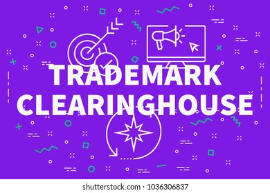 Conceptual business illustration with the words trademark clearinghouse