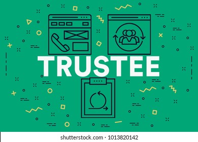 Conceptual business illustration with the words trustee