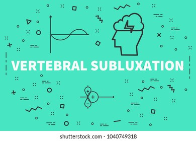 Conceptual business illustration with the words vertebral subluxation