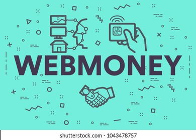 Conceptual business illustration with the words webmoney