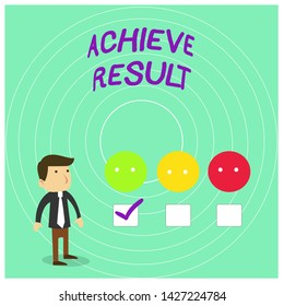 Conceptual hand writing showing Achieve Result. Business photo showcasing Accomplishment Attain Bring to a successful conclusion White Questionnaire Survey Choice Satisfaction Green Tick.
