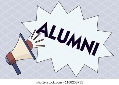 Conceptual hand writing showing Alumni. Business photo text former pupil or student especially male one of particular school