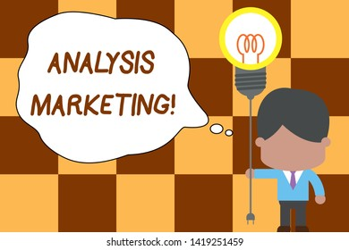Conceptual hand writing showing Analysis Marketing. Business photo text Quantitative and qualitative assessment of a market Standing man tie holding plug socket light bulb Idea Startup.