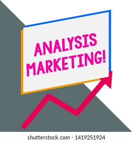 Conceptual hand writing showing Analysis Marketing. Business photo showcasing Quantitative and qualitative assessment of a market Blank rectangle above another arrow zigzag upwards sale.