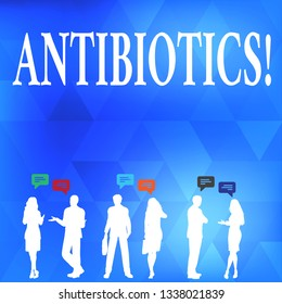 Conceptual hand writing showing Antibiotics. Business photo text Antibacterial Drug Disinfectant Aseptic Sterilizing Sanitary.