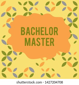 Conceptual hand writing showing Bachelor Master. Business photo showcasing An advanced degree completed after bachelor s is degree Seamless Summer Autumn Leaf Texture Multicolored Pattern.