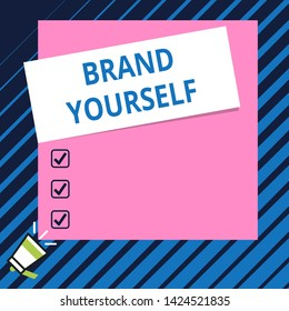 Conceptual hand writing showing Brand Yourself. Business photo showcasing Develop a unique professional identity Personal product Speaking trumpet on bottom and paper on rectangle background.