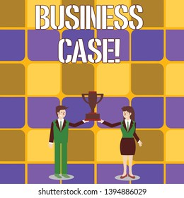 Conceptual hand writing showing Business Case. Business photo text provides justification for undertaking a project or program Man and Woman Business Suit Holding Championship Trophy Cup.