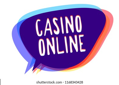 Conceptual hand writing showing Casino Online. Business photo text Computer Poker Game Gamble Royal Bet Lotto High Stakes Speech bubble idea message reminder shadows important intention.