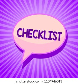 Conceptual hand writing showing Checklist. Business photo text List down of the detailed activity as guide of doing something Speech bubble idea reminder purple shadows important intention ray.