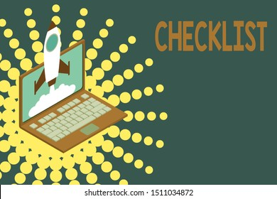 Conceptual hand writing showing Checklist. Business photo showcasing List down of the detailed activity as guide of doing something Rocket launching clouds laptop Startup project growing SEO.