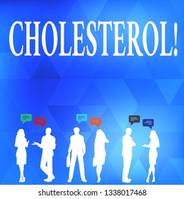Conceptual hand writing showing Cholesterol. Business photo text Low Density Lipoprotein High Density Lipoprotein Fat Overweight.