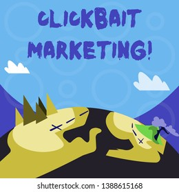 Conceptual hand writing showing Clickbait Marketing. Business photo text Online content that aim to generate page views Mountain View with Hiking Trail and Trekking Tracks for Ads.
