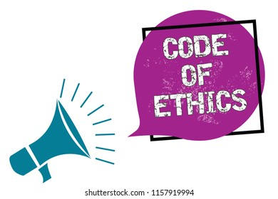 Conceptual hand writing showing Code Of Ethics. Business photo showcasing Moral Rules Ethical Integrity Honesty Good procedure Megaphone speaking loud screaming frame purple speech bubble.