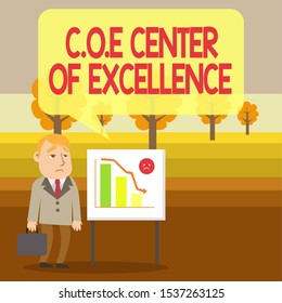Conceptual hand writing showing Coe Center Of Excellence. Business photo showcasing being alpha leader in your position Achieve Businessman with Brief Case Standing Whiteboard Bar Chart.