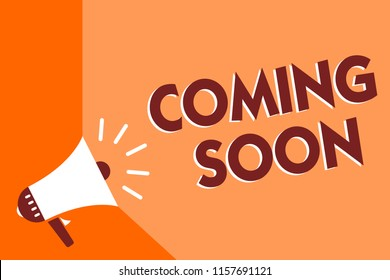 Conceptual hand writing showing Coming Soon. Business photo text something is going to happen in really short time of period Megaphone loudspeaker orange background important message speaking.