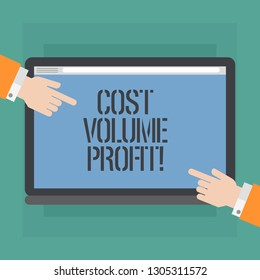 Conceptual hand writing showing Cost Volume Profit. Business photo showcasing form of cost accounting and It is simplified model Hu analysis Hands Pointing on a Blank Color Tablet Screen.