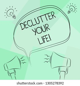 Conceptual hand writing showing Declutter Your Life. Business photo text remove unnecessary items from untidy overcrowded place Freehand Outline Sketch of Speech Bubble Megaphone Idea Icon.
